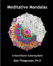 Load image into Gallery viewer, Meditative Mandalas - Art by Bala