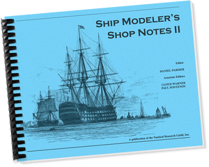 Ship Modeler's Shop Notes, Vol. 2