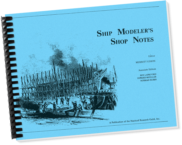 Ship Modeler's Shop Notes, Vol. I