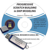 Progressive Scratch Building in Ship Modeling