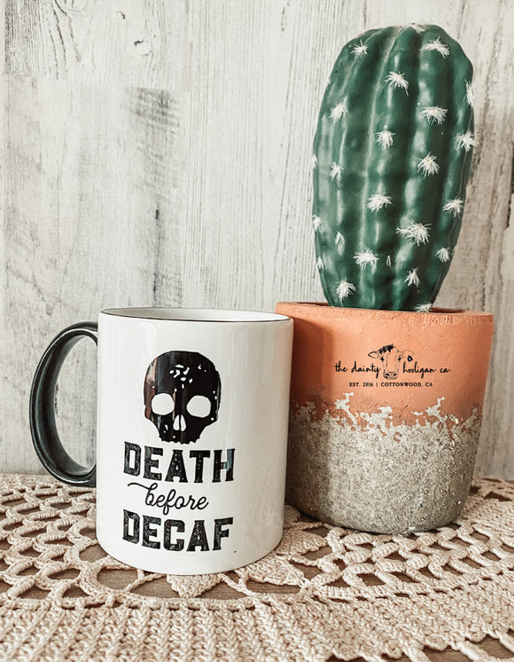 Death Before Decaf Ceramic Mug