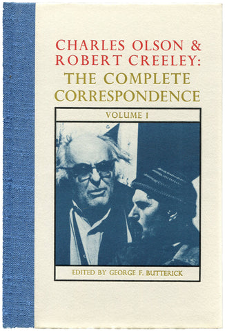 CHARLES OLSON & ROBERT CREELEY: THE COMPLETE CORRESPONDENCE