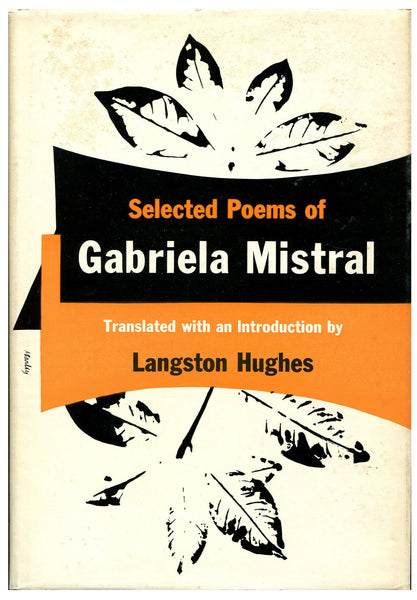 SELECTED POEMS OF GABRIELA MISTRAL