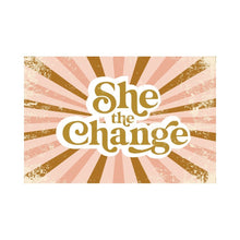 Load image into Gallery viewer, She The Change Women's T- Shirt