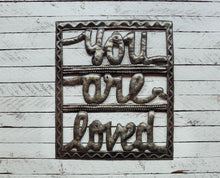 Load image into Gallery viewer, You Are Loved - Metal Wall Art