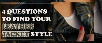 4 Questions to find your Leather Jacket Style - How to buy jacket?