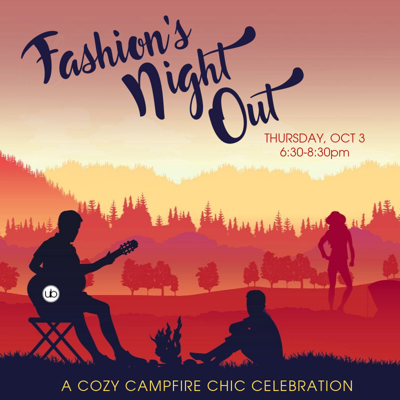 Fashion's Night Out Cozy Campfire Chic Celebration!