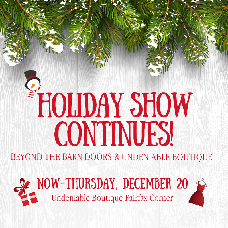 Holiday Market Continues through Thursday, December 20th!