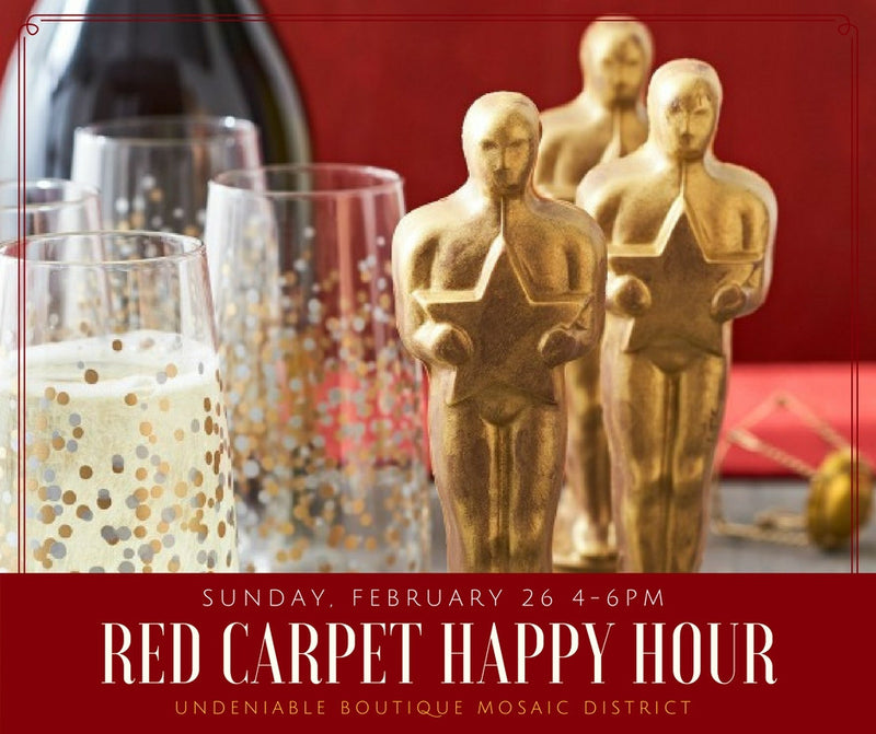 Red Carpet Happy Hour | Undeniable Mosaic District