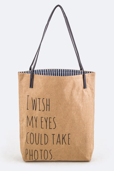 I Wish My Eyes Could Take Photos Tote