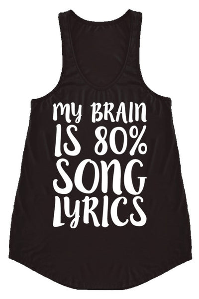 LAST CALL SIZE M | My Brain is 80% Song Lyrics Tank