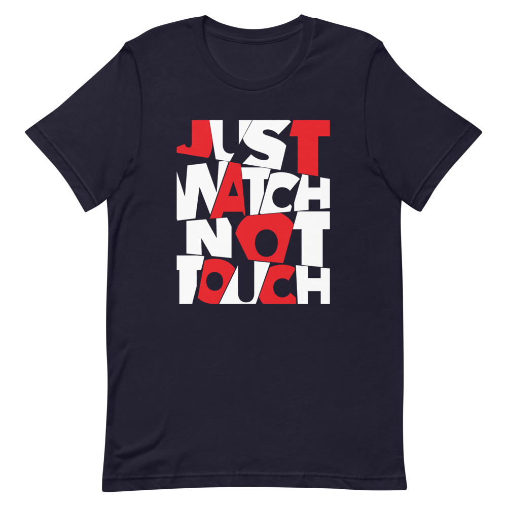 "T-Shirt ""Just watch not touch"" - Heavyfit"