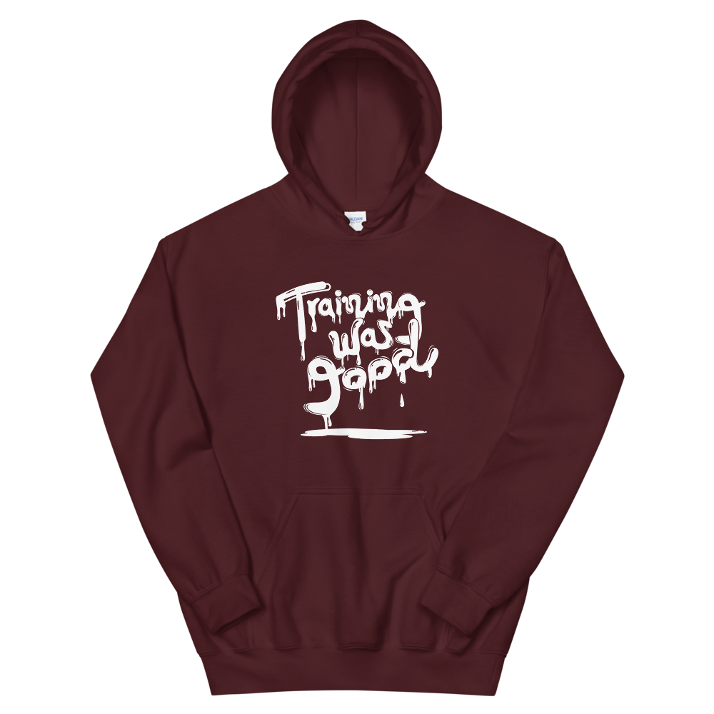 "Hoodie ""Training was good"" - Heavyfit"