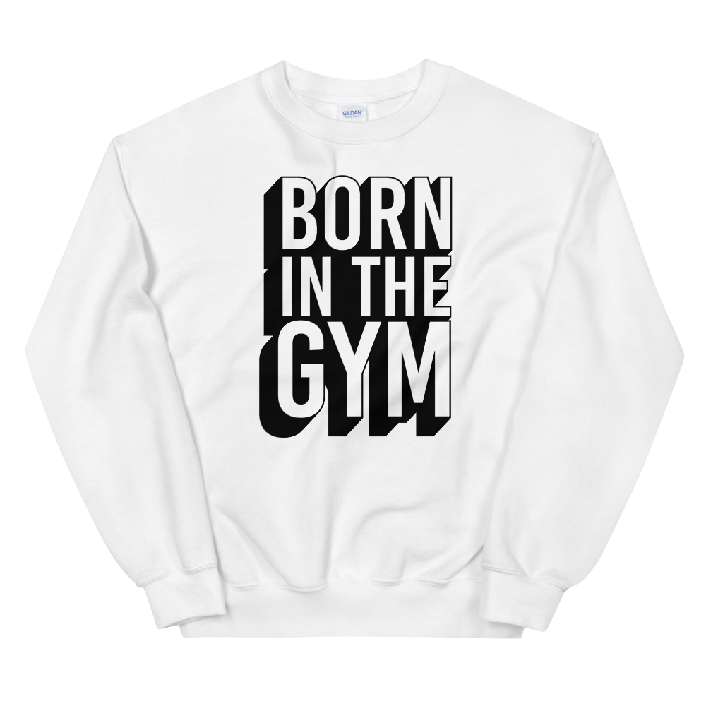 "Pullover ""Born in the gym"" - Heavyfit"