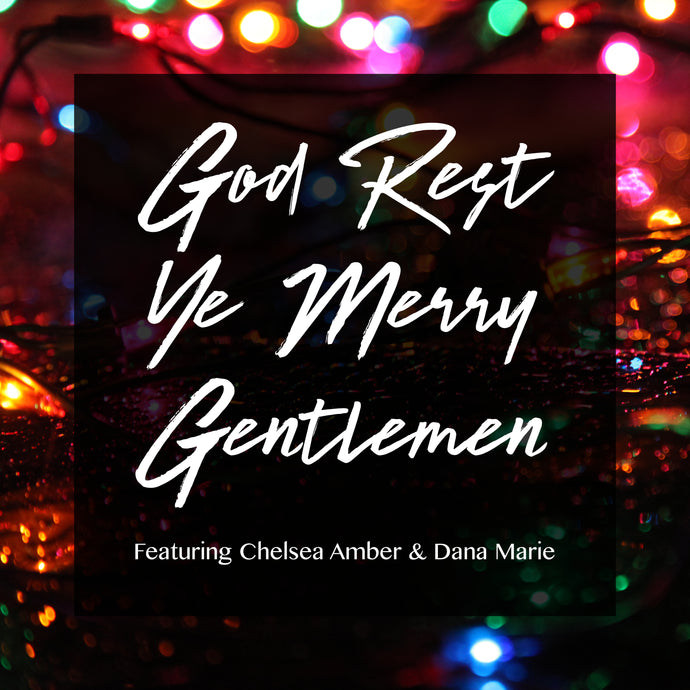 God Rest Ye Merry Gentlemen - Digital Single