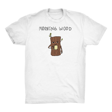 Morning Wood Tee