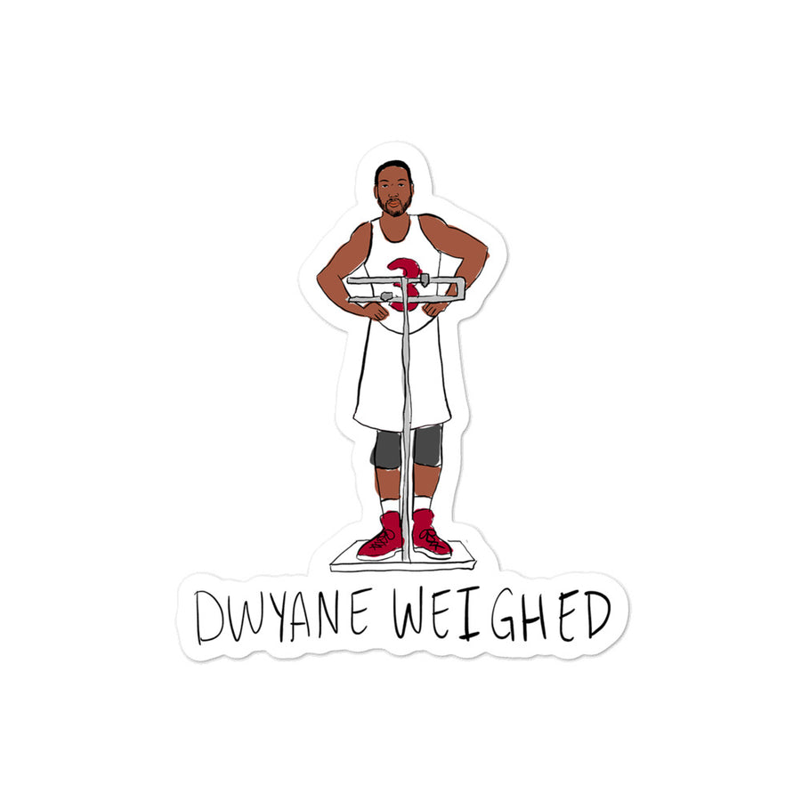 Dwyane Weighed Sticker