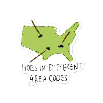 Hoes in Different Area Codes Sticker