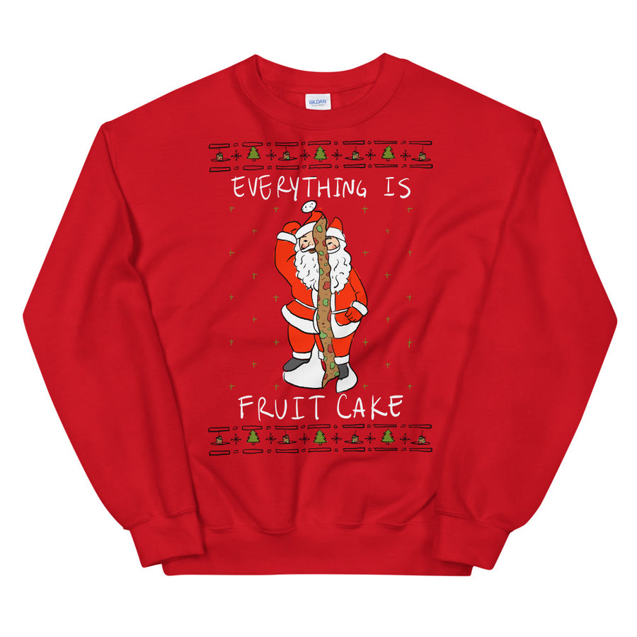 Everything is Fruit Cake Ugly Sweater