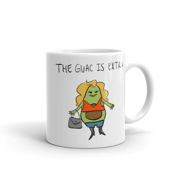 The Guac is Extra Mug