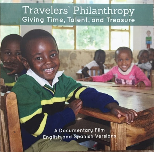 DVD: Travelers' Philanthropy: Giving Time, Talent, and Treasure