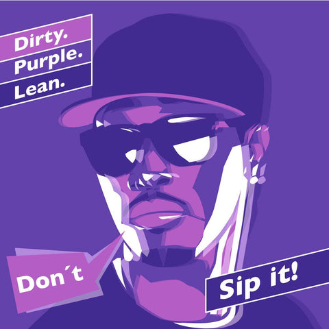 Don't Sip Lean Kunstdruck Rapper I - Yves Findling