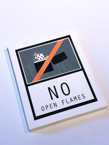 Signs small - No Open Flames, Unikat Siebdruck