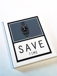 Signs small - Save Time, Unikat Siebdruck