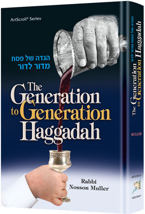 The Generation to Generation Haggadah - R' Nosson Muller
