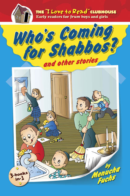 Who's Coming For Shabbos and other stories