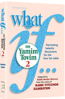 What If on Yamim Tovim - Volume 2