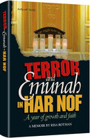 Terror and Emunah in Har Nof