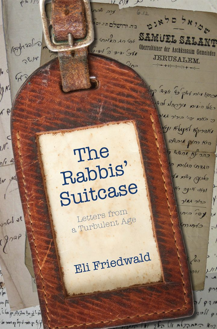 The Rabbis' Suitcase - Letters from a Turbulent Age