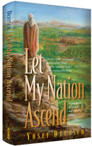 Let My Nation Ascend - Jewish People's ascent to Eretz Yisrael - Deutsch