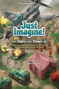 Just Imagine! Their Tales in Our Times Vol. 2