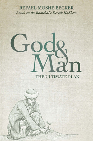 God and Man - The Ultimate Plan