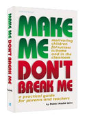 MAKE ME DON'T BREAK ME - (H/C)