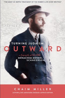 Turning Judaism Outward - Lubavicher Rebbe
