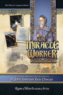 The Miracle Worker - Stories about the tzaddik R' Amram Ben Diwan