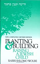 Planting and Building - Raising a Jewish Child