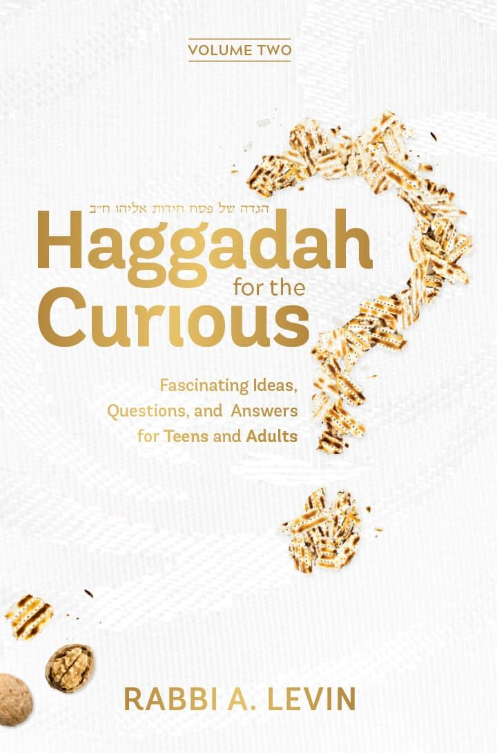 Haggadah for the Curious - Vol. 2