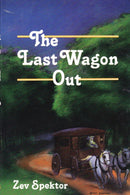 The Last Wagon Out - h/c