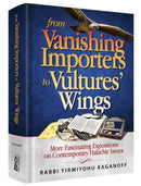 From Vanishing Importers to Vultures' Wings