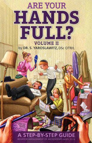 Are Your Hands Full? - Vol. 2 - Ages 10-18