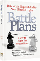 Battle Plans - How to defeat the Yetzer Hara