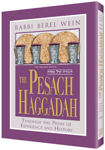 The Pesach Haggadah - Through the Prism of Experience and History - R' Berel Wein
