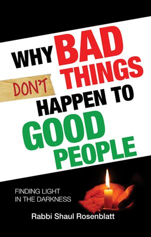Why Bad Things Don't Happen to Good People