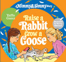 Raise a Rabbit Grow a Goose - A Mimmy and Simmy Story