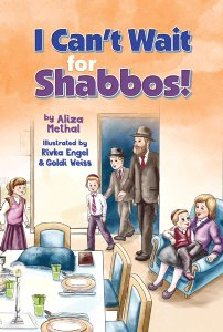 I Can't Wait for Shabbos