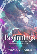 Beginnings - Rabbi Yaacov Haber